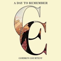 A DAY TO REMEMBER - Common Courtesy (Vinyl)