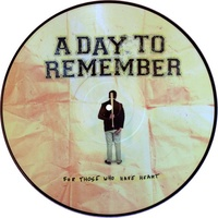 A DAY TO REMEMBER - For Those Who Have Heart (Picture Disc Vinyl)