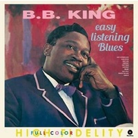 B.B. KING - Easy Listening Blues + 4 Bonus Tracks (180g) (Dlcd)