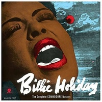 BILLIE HOLIDAY - The Complete Commodore Masters