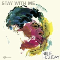 BILLIE HOLIDAY - Stay With Me (Bonus Track) (Spa)
