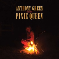 ANTHONY GREEN - Pixie Queen (Colv) (Dlcd)