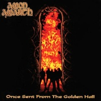 AMON AMARTH - Once Sent From The Golden Hall (180g Black Vinyl)