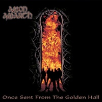 AMON AMARTH - Once Sent From The Golden Hall (Limited Transparent Orange Coloured Vinyl)