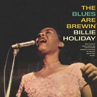 BILLIE HOLIDAY - Blues Are Brewin'