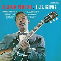 B.B. KING - I Love You So -bonus Tr-