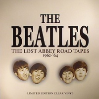 BEATLES - The Lost Abbey Road Tapes 1962-64 - Clear Vinyl