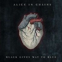 ALICE IN CHAINS - Black Gives Way To Blue (2 Lp)