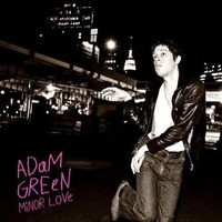 ADAM GREEN - Minor Love (Vinyl)
