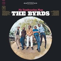BYRDS - Mr Tambourine Man (180g)