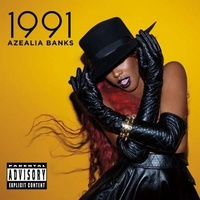 AZEALIA BANKS - 1991 Ep (Explicit Version)