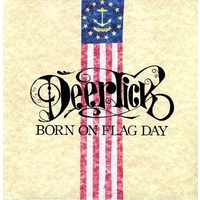 DEER TICK - Born On Flag Day (Incl. Digital Download Card)