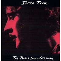 DEER TICK - Black Dirt Sessions