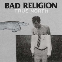 BAD RELIGION - True North (Vinyl)