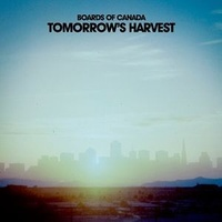 BOARDS OF CANADA - Tomorrows Harvest (Vinyl + Download Coupon)