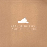ARTHUR RUSSELL - Another Thought (Vinyl) - Russell Arthur