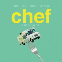 CHEF (SELECTIONS FROM ORIGINAL SOUNDTRACK) / OST - Chef (Selections From Original Soundtrack) / Ost