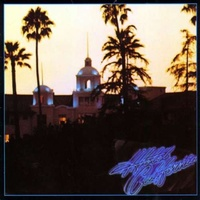 EAGLES - Hotel California (180gm Vinyl) (Reissue)