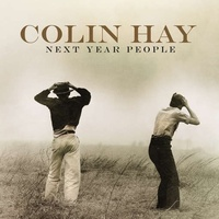 COLIN HAY - Next Year People