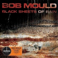BOB MOULD - Black Sheets Of Rain (Uk)