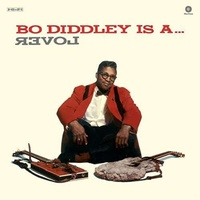 BO DIDDLEY - Bo Diddley Is A Lover (180g) (