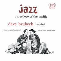 DAVE BRUBECK QUARTET - Jazz At The College Of The Pacific (Vinyl)