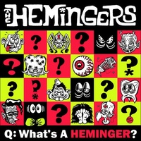 THE HEMINGERS - What's A Heminger? Ep