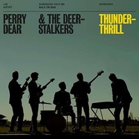 PERRY & THE DEERSTALKERS DEAR - Thunderthrill (Uk)