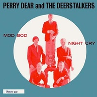 PERRY & THE DEERSTALKERS DEAR - Mod Bod / Night Cry (Uk)
