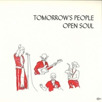 TOMORROWS PEOPLE - Open Soul
