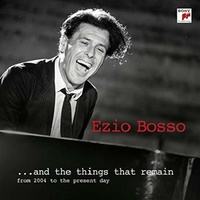 EZIO BOSSO - & The Things That Remain