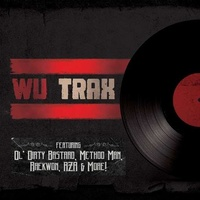 VARIOUS ARTISTS - Wu Trax On Wax