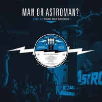 MAN OR ASTRO-MAN - Live At Third Man Records (Vinyl)