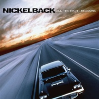 NICKELBACK - All The Right Reasons (140g)