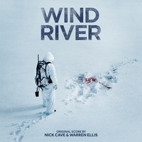 NICK CAVE & WARREN ELLIS - Wind River: Original Score (Limited White Snow Coloured Vinyl)