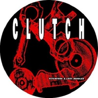CLUTCH - Pitchfork & Lost Needles (Limited Picture Disc Vinyl)