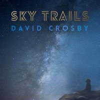 DAVID CROSBY - Sky Trails (2lp)