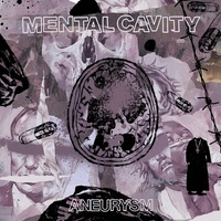 MENTAL CAVITY - Aneurysm (Purple Marble With White Splatter Coloured Vinyl)
