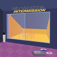 NO VACATION - Intermission (One-sided With Screen Printed B-sid