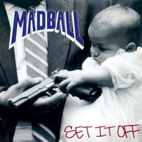 MADBALL - Set It Off (Limited Coloured Vinyl)