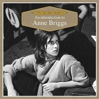 ANNE BRIGGS - An Introduction To -hq-