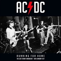 AC/DC - Running For Home: The Lost Sydney Broadcast 1977 (Vinyl)