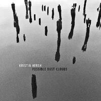 KRISTIN HERSH - Possible Dust Clouds (Silver Vinyl)