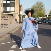 NENEH CHERRY - Broken Politics (Lp)