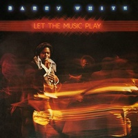 BARRY WHITE - Let The Music Play (Lp)