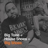 BIG TONE + HOUSE SHOES - Big Shoes