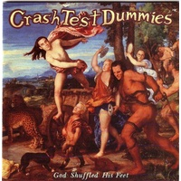 CRASH TEST DUMMIES - God Shuffled His Feet/standard Black Vinyl