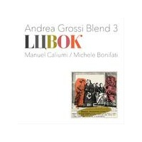 ANDREA GROSSI BLEND 3 - Lubok