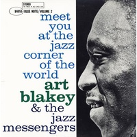 ART BLAKEY & THE JAZZ MESSENGERS - Meet You At The Jazz Corner Of The World - Vol 2