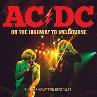 AC/DC - On The Highway To Melbourne